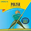 Polish Crash Course (       UNABRIDGED) by  LANGUAGE/30 Narrated by  LANGUAGE/30
