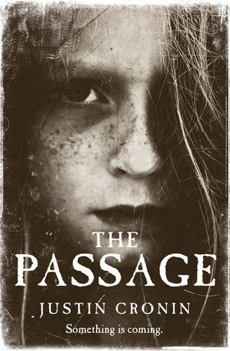 The Passage, by Justin Cronin