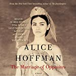 The Marriage of Opposites | Alice Hoffman