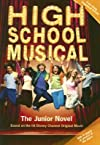 High School Musical: The Junior Novel [HSM M/TV]
