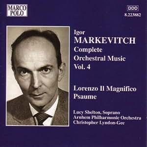 マルケヴィチ:偉大なる君主ロレンツォ/詩篇