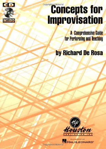 Concepts for Improvisation A Comprehensive Guide for Performing and Teaching (Jazz Book)