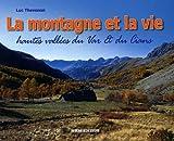 echange, troc Luc Thévenon - La montagne et la vie : Paysages & vie traditionnelle hautes vallées du Var & du Cians (cantons de Guillaumes, Puget-Théniers