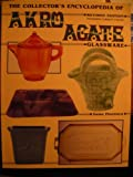 img - for The Collector's Encyclopedia of Akro Agate Glassware book / textbook / text book