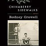 Chinaberry Sidewalks | Rodney Crowell