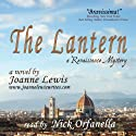 The Lantern: A Renaissance Mystery (       UNABRIDGED) by Joanne Lewis Narrated by Nick Orfanella