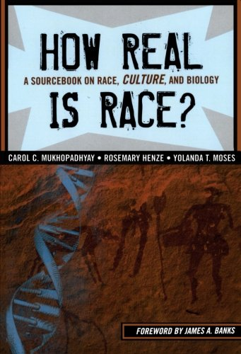how-real-is-race-a-sourcebook-on-race-culture-and-biology