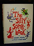 img - for The Silly Songbook book / textbook / text book