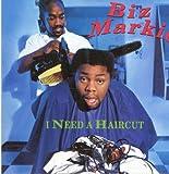 Biz Markie I Need a Haircut