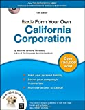img - for How to Form Your Own California Corporation (Book with CD) 12th edition by Mancuso Attorney, Anthony (2007) Paperback book / textbook / text book