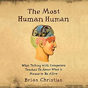 The Most Human Human | Livre audio