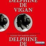 Nach einer wahren Geschichte | Delphine de Vigan