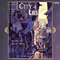 City of Lies (       UNABRIDGED) by Lian Tanner Narrated by Claudia Black
