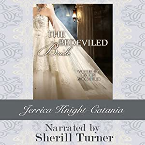 The Bedeviled Bride: The Wetherby Brides, Book 4 | [Jerrica Knight-Catania]