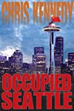 img - for Occupied Seattle (Occupied Seattle Book 2) book / textbook / text book