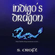 Indigo's Dragon Audiobook by Sofi Croft Narrated by Anna Parker-Naples