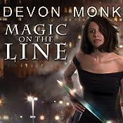 Magic on the Line: Allie Beckstrom Series, Book 7 | Devon Monk