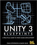 img - for Unity 3 Blueprints - A Practical Guide to Indie Games Development book / textbook / text book