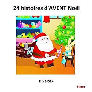 24 histoires d'AVENT Noël | Livre audio