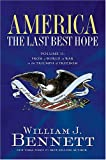 cover of America: The Last Best Hope (Volume II): From a World at War to the Triumph of Freedom