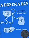 A Dozen A Day: Book One - Primary Edition (Book And CD). Für Klavier