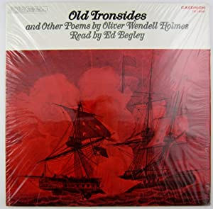 a review of the poem old ironsides by oliver wendell holmes