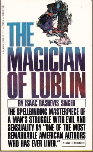 The Magician of Lublin, Isaac Bashevis Singer