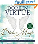 Divine Magic: The Seven Sacred Secret...