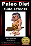 Paleo Diet - Side Effects (Health Learning Series)