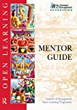 Mentor Guide (Institute of Management Open Learning Programme) (0750636777) by Lewis, Gareth