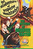 The Mystery at Comanche Canyon (The Misadventures of Inspector Moustachio, Book 2)