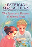 The Facts and Fictions of Minna Pratt (0060241144) by Patricia MacLachlan