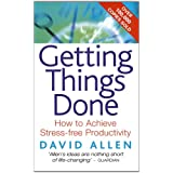 Getting Things Done: How to achieve stress-free productivitydi David Allen