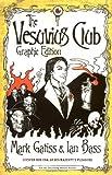 The Vesuvius Club: Graphic Edition (0743276000) by Gatiss, Mark