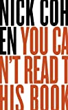 You Can't Read This Book: Censorship in an Age of Freedom (English and English Edition)