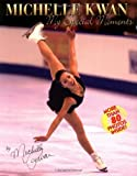 Michelle Kwan: My Special Moments (0786815809) by Kwan, Michelle