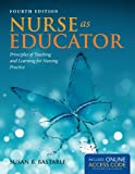 Nurse As Educator (Bastable, Nurse as Educator)