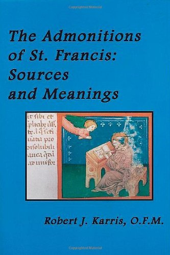 The Admonitions of St. Francis: Sources and Meanings (Aall Legal Research Series) (Text series) PDF