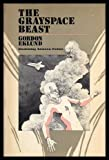 The Grayspace Beast (Doubleday science fiction) (0385115474) by Eklund, Gordon