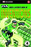 Clare Hibbert Green Lantern's Book of Inventions (DK Readers Level 4)