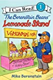 The Berenstain Bears Lemonade Stand (I Can Read Book 1)