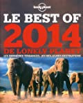 Le Best of 2014 de Lonely Planet : Le...