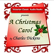 A Christmas Carol (       UNABRIDGED) by Charles Dickens Narrated by Tadhg Hynes