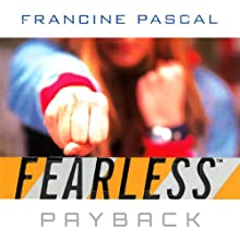 Payback  (       UNABRIDGED) by Francine Pascal Narrated by Elizabeth Evans