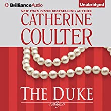 The Duke: Regency, Book 4 (       UNABRIDGED) by Catherine Coulter Narrated by Anne Flosnik