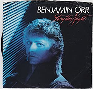 """Benjamin Orr 7"""" 45 Too Hot to Stop & Stay the Night"""