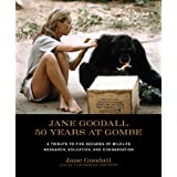 Jane Goodall: 50 Years at Gombeby Jane Goodall