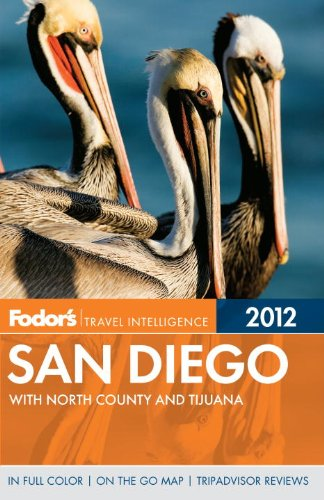Fodor's San Diego, 28th Edition: with North County and Tijuana (Full-color Travel Guide)