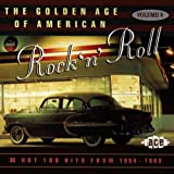 Various Artists The Golden Age of American Rock 'n' Roll Vol.6: Hot 100 Hits from 1954-1963