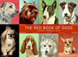 The Red Book of Dogs: Hounds, Terriers, Toys